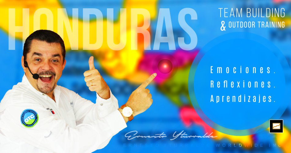 Team Building & Outdoor Training en Honduras  | Ernesto Yturralde Worldwide Inc.